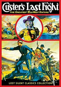 Custer's Last Fight (Silent)