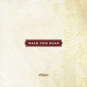 Walk This Road