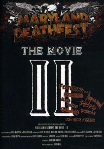 Maryland Deathfest: The Movie II