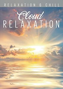 Relax: Cloud Relaxation