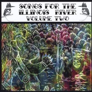 Songs for the Illinois River II /  Various