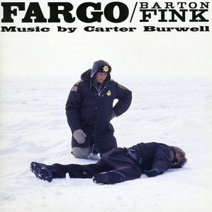 Fargo /  Barton Fink (Original Score)