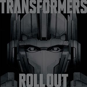 Transformers Roll Out (Original Soundtrack) [Import]