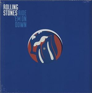 Ride 'Em All Down , The Rolling Stones