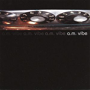 A.M.Vibe