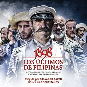 1898 Los Ultimos De Filipinas (Original Soundtrack) [Import]