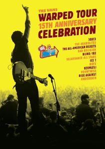 The Vans Warped Tour: 15th Anniversary Celebration