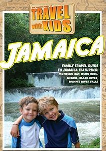 Travel With Kids - Jamaica