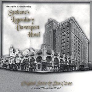 Legendary Davenport Hotel Soundtrack