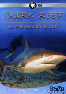 Saving the Ocean: Shark Reef and the Sacred Island