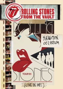 The Rolling Stones: From the Vault: Hampton Coliseum (Live in 1981)