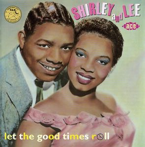 Let the Good Times Roll [Import]