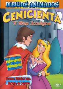 Cinderella and Friends (Spanish)