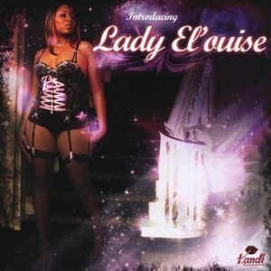 Introducing Lady El'ouise