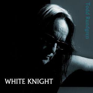 White Knight , Todd Rundgren