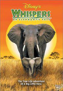 Disney's Whispers: An Elephant's Tale