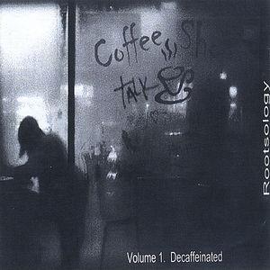 Vol. 1-Coffee Shop Talk Decaffeinated