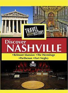 TRAVEL THRU HISTORY Discover Nashville