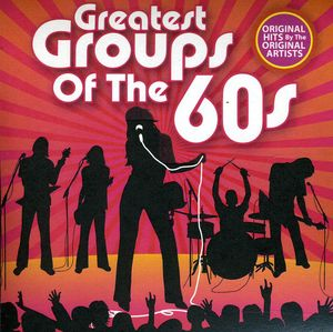Greatest Groups of the 60's 1 /  Various