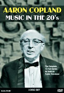 Aaron Copland: Music in the '20s