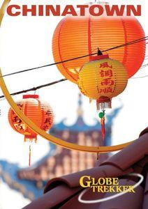 Globe Trekker: Chinatown