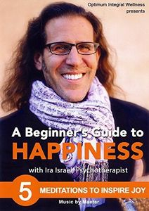 Beginner's Guide to Happiness: 5 Meditations to Inspire Joy