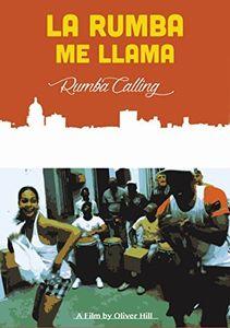 La Rumba Me Llama (rumba Calling)