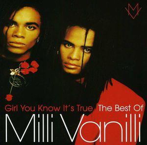 Milli Vanilli : Girl You Know It's True: The Best of Milli Vanilli [Import]
