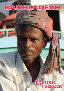 Globe Trekker: Bangladesh