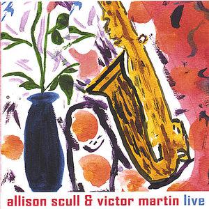 Allison Scull & Victor Martin Live