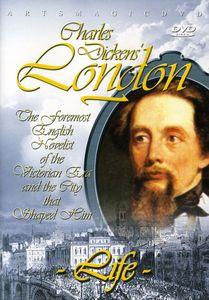 Charles Dickens' London: Life