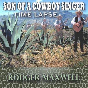 Son of a Cowboy Singer