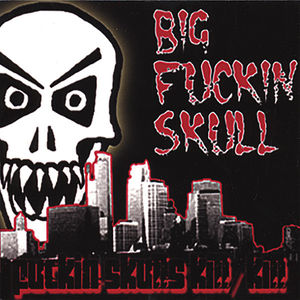 F***in Skulls Kill/  Kill