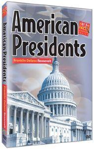 American Presidents: Franklin Delano Roosevelt