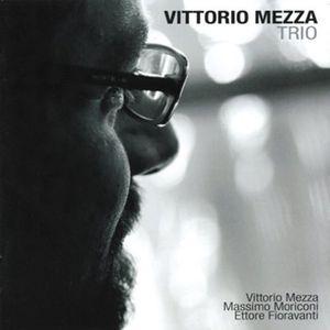 Vittorio Mezza Trio [Import]
