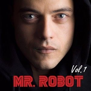 Mr. Robot: Volume 1 (Original Television Series Soundtrack)