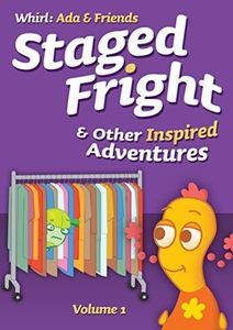 Staged Fright & Other Inspired Adventures