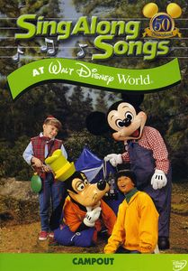 Sing-Along Songs: Campout at Walt Disney World