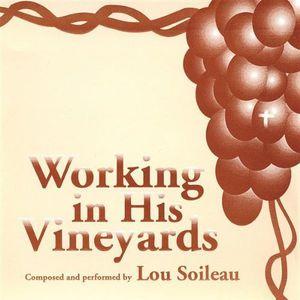 Working in His Vineyards