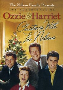 The Adventures of Ozzie & Harriet: Christmas With the Nelsons