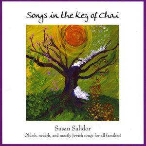 Songs in Key of Chai: Oldish Newish Mostly Jewish