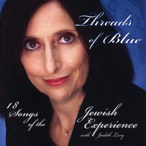 Threads of Blue 18 Songs of the Jewish Experience