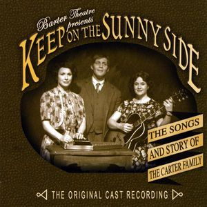 Keep on the Sunny Side: The Songs & Story of the O