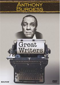 Great Writers Series: Anthony Burgess