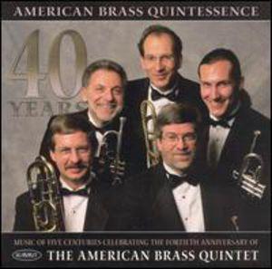 American Brass Quintetessence 40 Years