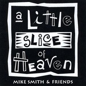 Little Slice of Heaven