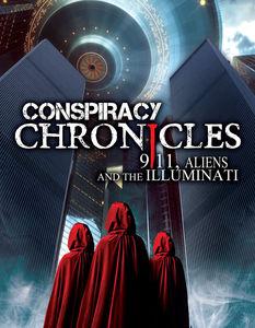 Conspiracy Chronicles: 9/ 11 Aliens & the Illumnati