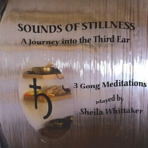Sounds of Stillness-A Journey Into the Third Ear