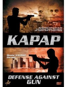 Kapap: Defense Against Gun by Moshe Galisko