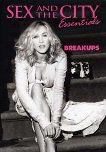 Sex and the City Essentials: Breakups